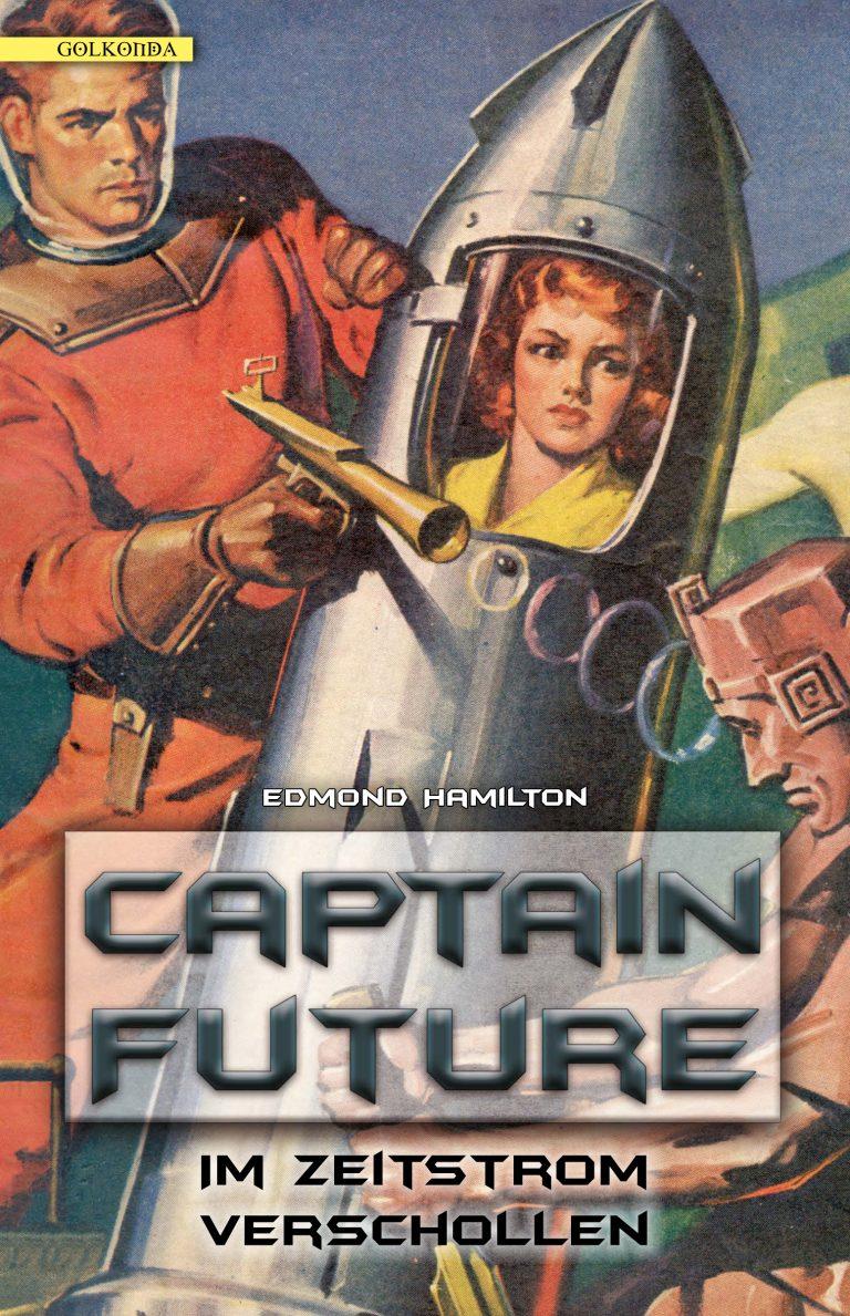 Hamilton_Captain Future 08_Im Zeitstrom verschollen_9783946503385_300dpi