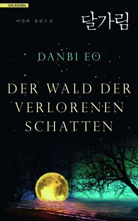 Eo_Der-Wald-der-verlorenen-Schatten_9783965090392_300dpi