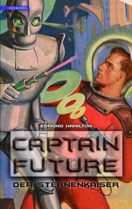 Hamilton_Captain Future 1_Der Sternenkaiser_9783942396172_300dpi