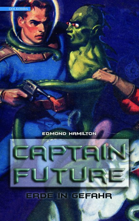 Hamilton_Captain Future 2_Erde in Gefahr_9783942396189_300dpi
