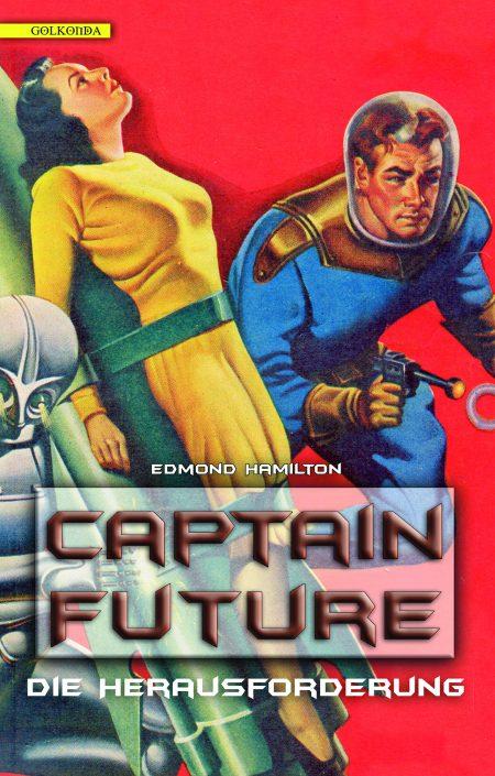 Hamilton_Captain Future 3_Die Herausforderung_9783942396851_300dpi