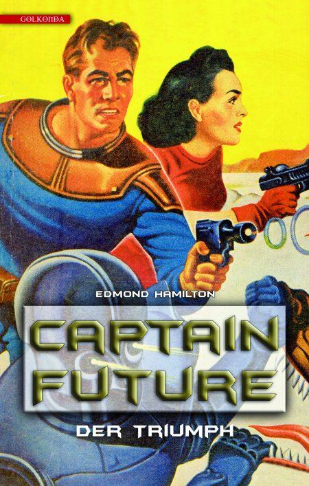 Hamilton_Captain Future 4_Der Triumph_9783942396875_300dpi