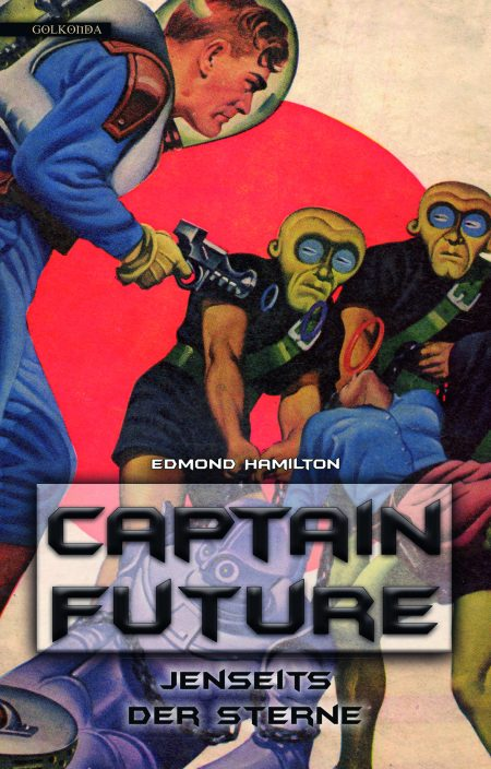 Hamilton_Captain Future 9_Jenseits der Sterne_9783965090125_300dpi