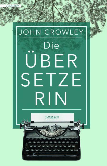 John Crowley_KA_Die Übersetzerin_300dpi