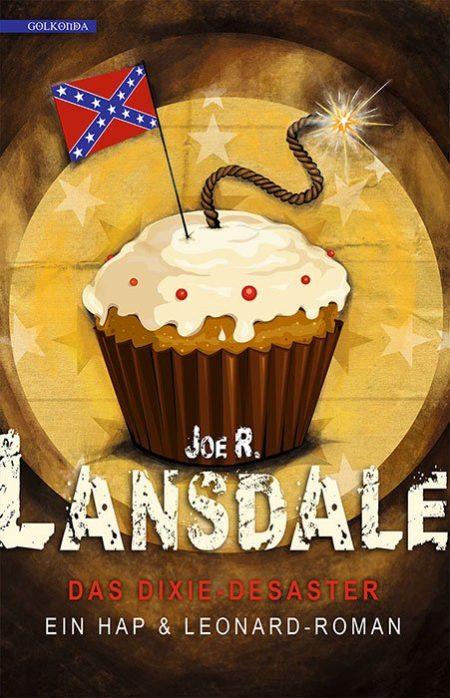 Lansdale_Das Dixie-Desaster_9783944720654