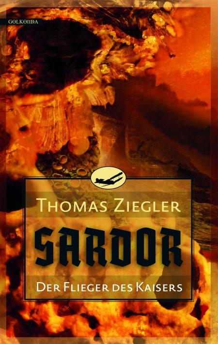 Ziegler_Sardor 1_Der Flieger des Kaisers