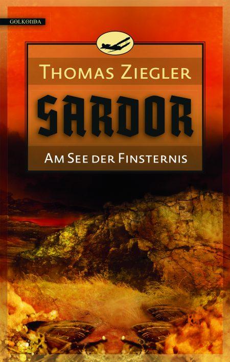 Ziegler_Sardor 2_Am See der Finsternis